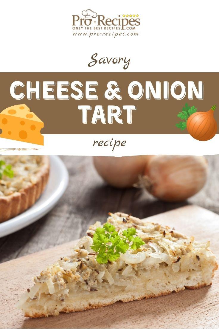 Cheese and Onion Tart Recipe - Pro-Recipes.com