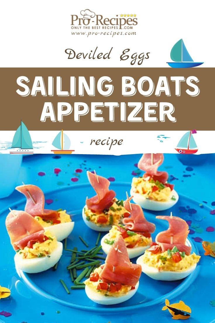 Deviled Eggs Sailing Boats Appetizer Recipe - Pro-Recipes.com
