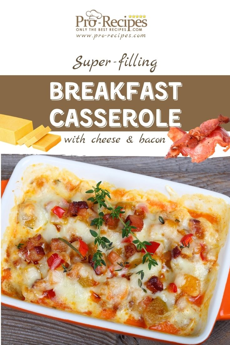 Filling Breakfast Casserole with Cheese and Bacon