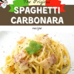 The Original Italian Spaghetti Carbonara Recipe - Pro-Recipes.com