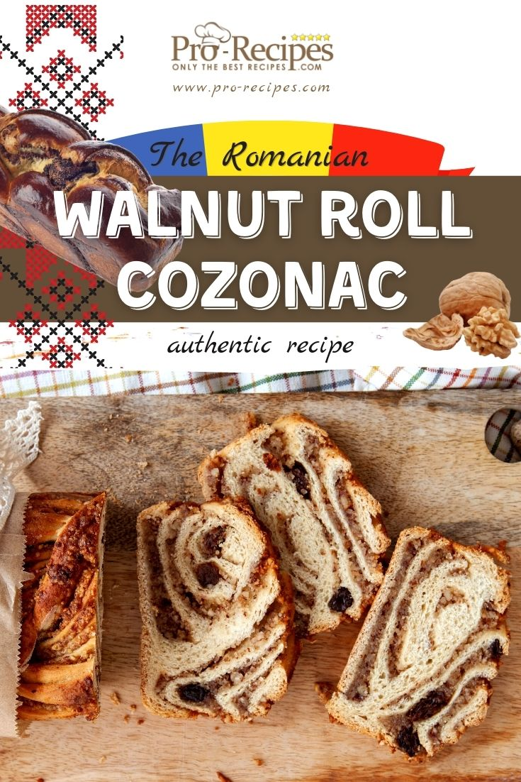 The Romanian Walnut Roll - Cozonac Recipe - Pro-Recipes.com