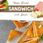 Deep Fried Sandwich with Spam Recipe - Pro-Recipes.com