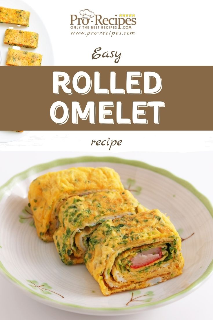 Easy Rolled Omelet Recipe - Pro-Recipes.com