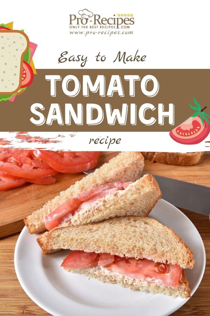 Easy Tomato Sandwich Recipe - Pro-Recipes.com