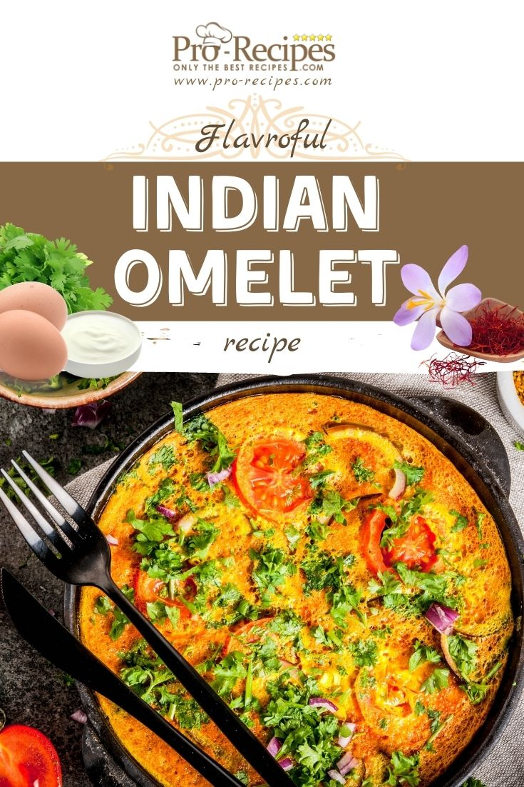 Flavorful Indian Omelet Recipe Ready in 5 - Pro-Recipes.com