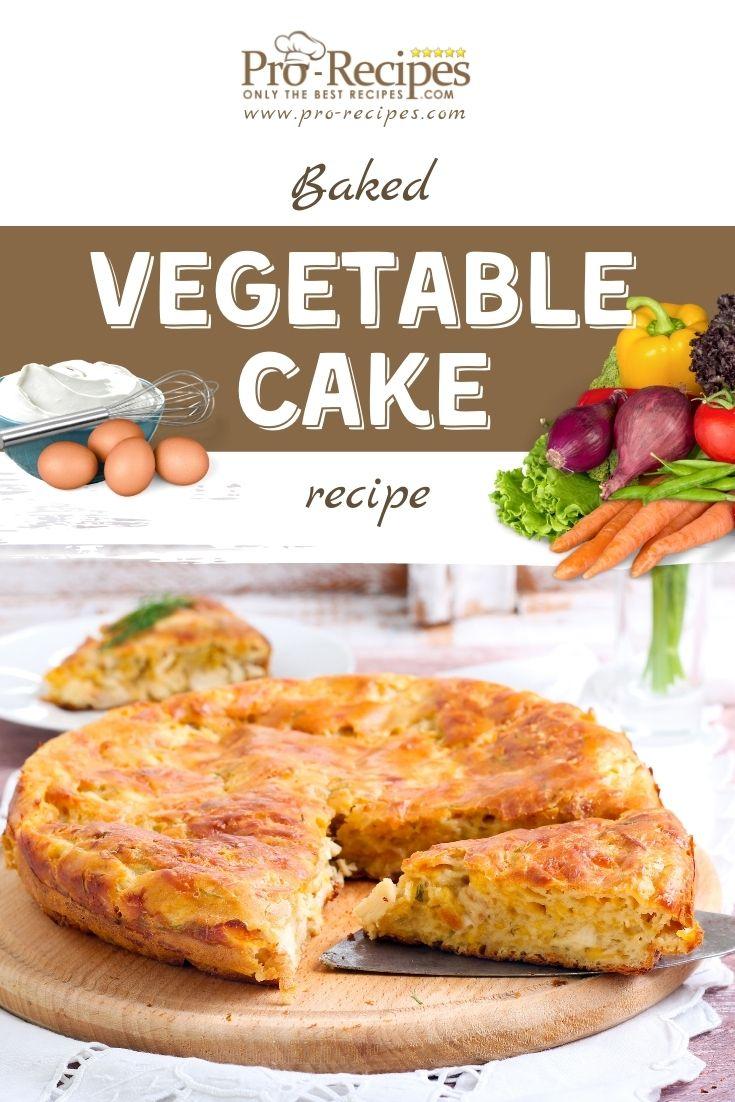 Baked Vegetable Cake Recipe