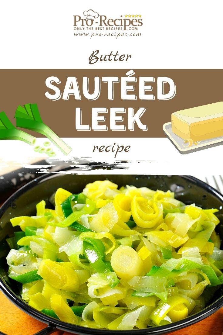 Butter Sautéed Leek Recipe