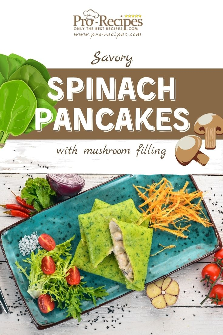 spinach pancakes with mushroom filling