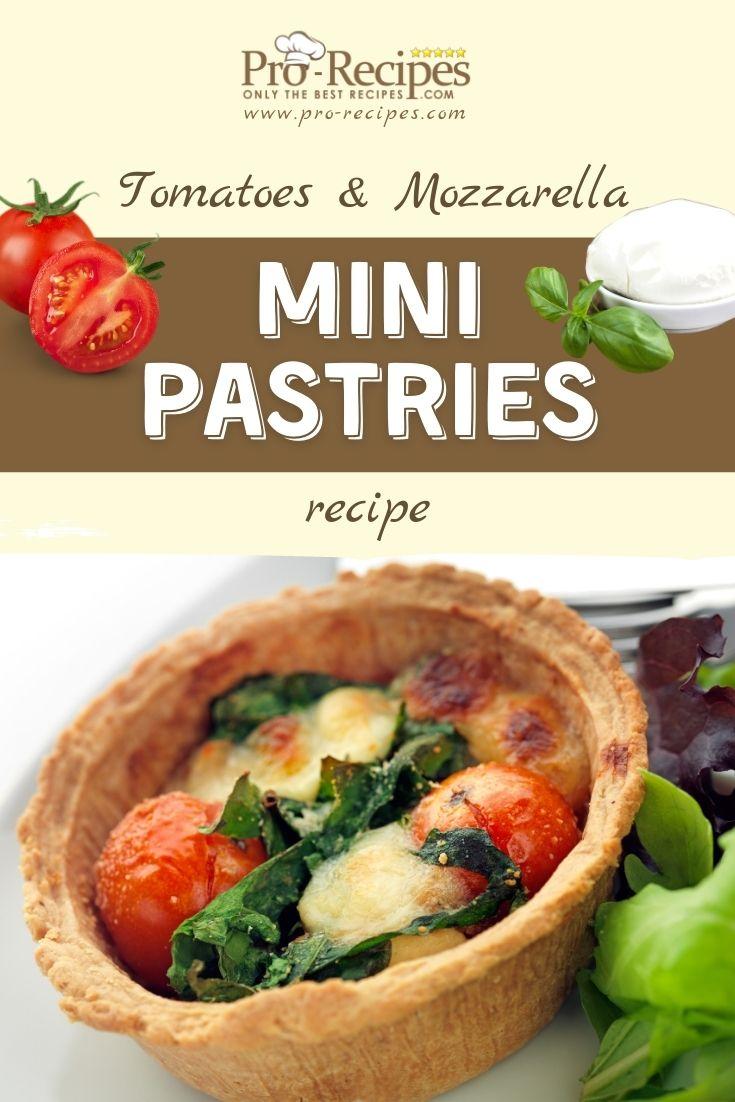 Tomatoes and Mozzarella Mini Pastries