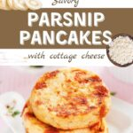 Parsnip Pancakes with Cottage Cheese