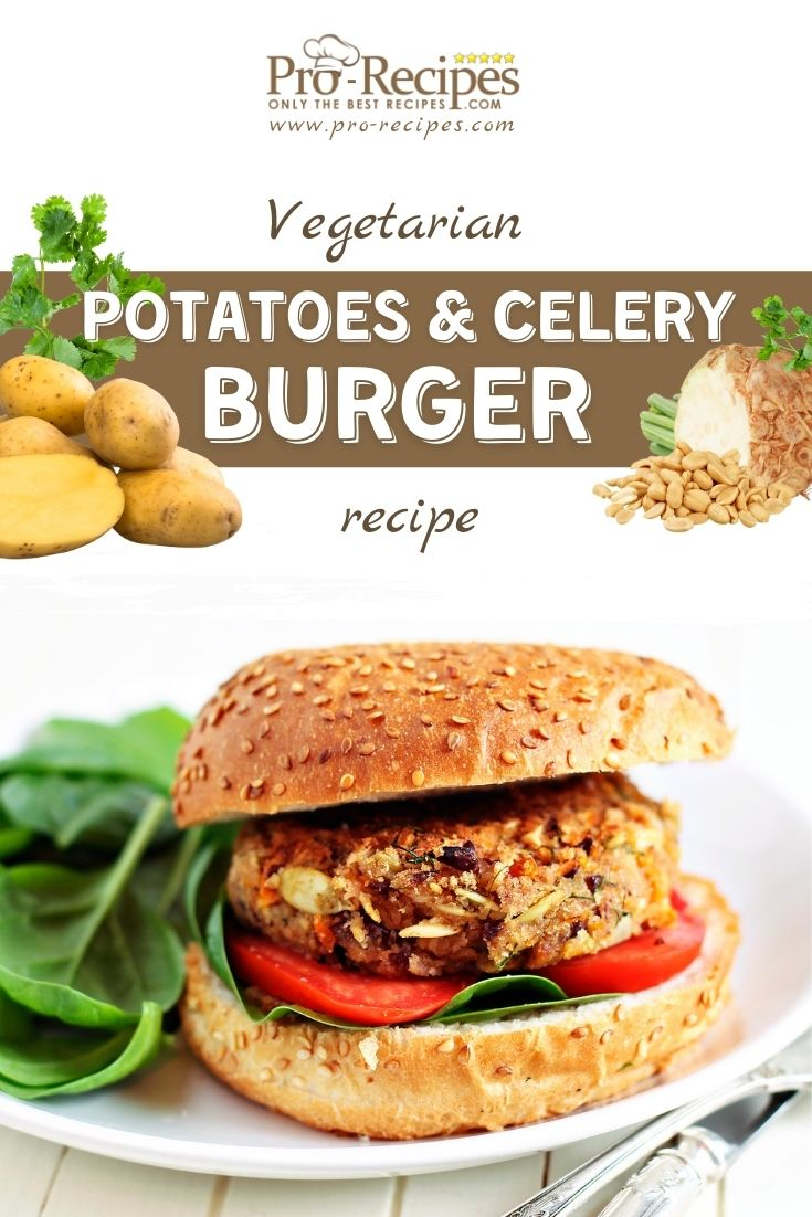 Vegetarian Burger Recipe with Potatoes and Celery
