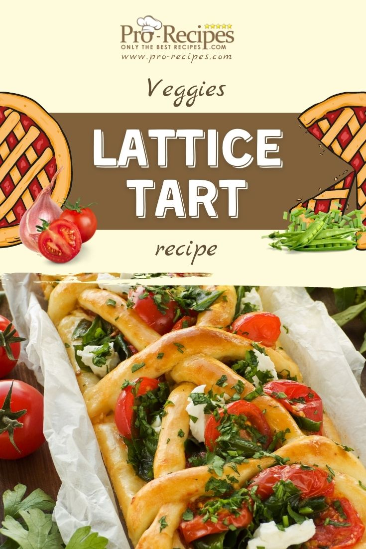 Veggies Lattice Tart Savory Recipe
